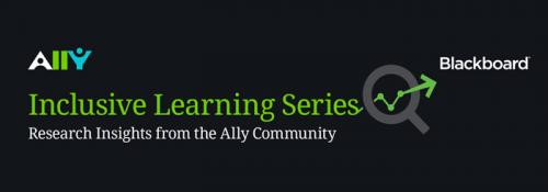 Ally Inclusive Learning Series Research Insight from the Ally Community